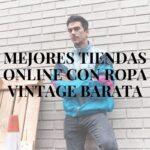 Ropa Vintage Online Barata
